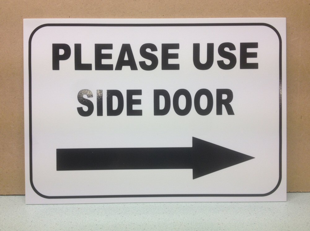 Please use side door sign. With right arrow. Plastic. (BL ...